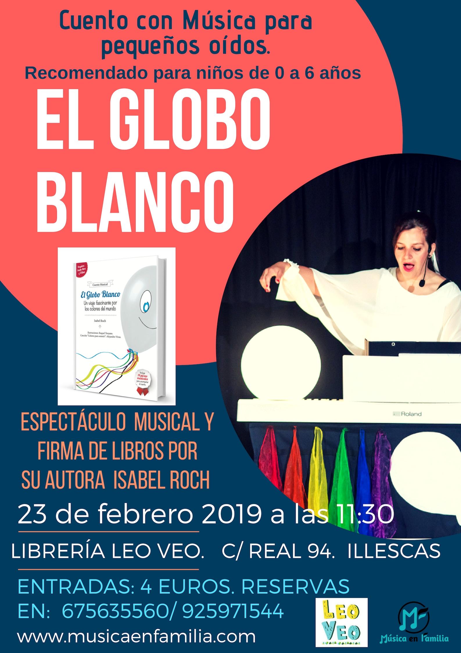 EL GLOBO BLANCO. 23 de febrero 19 en Leo Veo Illescas