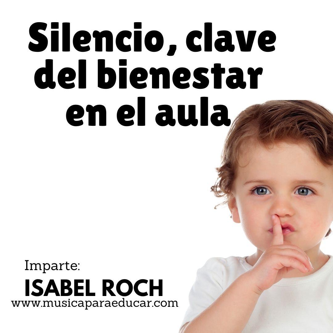 Silencio, clave del bienestar en el aula (2)