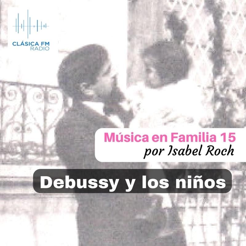 Foto-MeF15-Debussy-y-los-niños